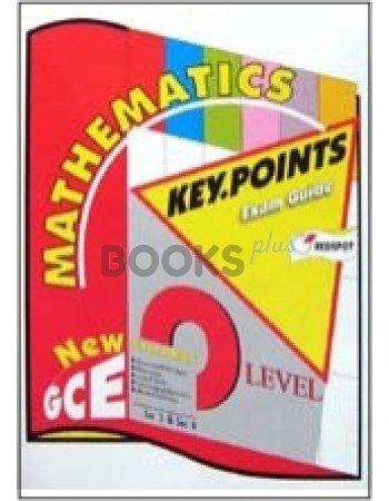 Mathematics Key Points Exam Guide New GCE O Level