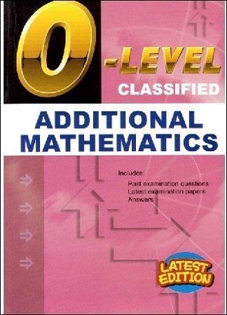 O Level Classified Additional Mathe