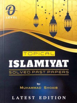 O Level Islamiyat solved past papers latest Edition 2019 Muhammad Shoaib