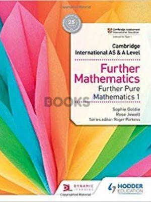 Cambridge International AS & A Level Further Pure Mathematics 1 Goldie Jewell