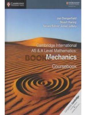 Cambridge International AS & A Level Mathematics Mechanics Coursebook dangerfield