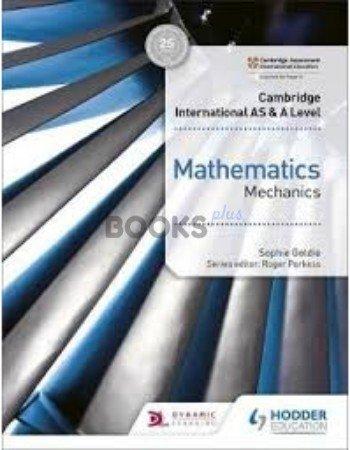 Cambridge International AS & A Level Mathematics Mechanics Goldie