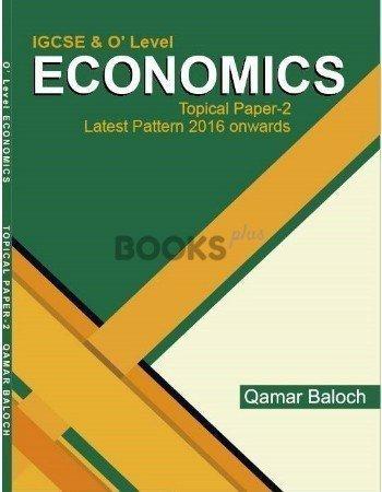 O Level Economics Topical Paper 2 Latest Pattern By Qamar Baloch