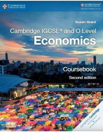 Cambridge IGCSE and O Level Economics 2nd Edition 2018 Susan Grant