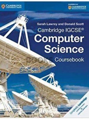 Cambridge IGCSE Computer Science Coursebook Sarah lawrey