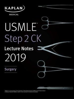 USMLE Step 2 CK Lecture Notes 2019 Surgery Kaplan