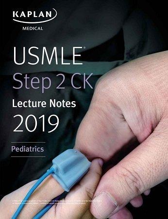 Kaplan USMLE Step 2 CK Lecture Notes 2019 Pediatrics