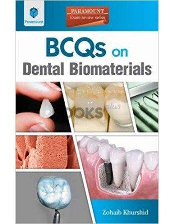 BCQs on Dental Biomaterials by Zohaib Khurshid paramount
