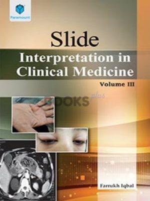 SLIDE Interpretation in Clinical Medicine Volume III paramount