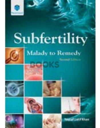 Subfertility Malady to Remedy 2nd Edition paramount