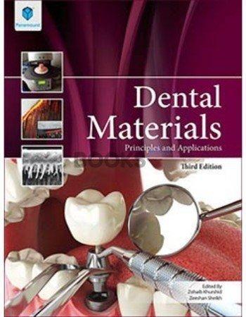 Dental Materials Principles and Applications 3rd Edition Zohaib Khurshid