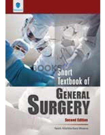 Short Textbook of General Surgery 2nd Edition Saleh Allahbachani Memon Paramount