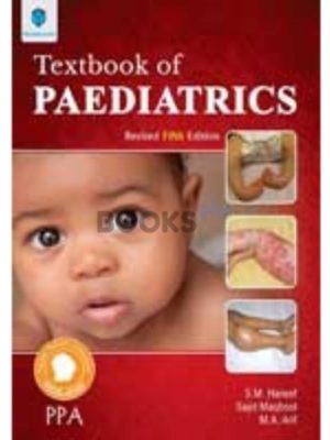 Textbook of Pediatrics 5th Edition Revised PPA Pakistan Pediatric Association Paramount