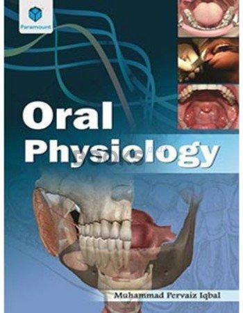 Oral Physiology muhammad pervaiz iqbal paramount