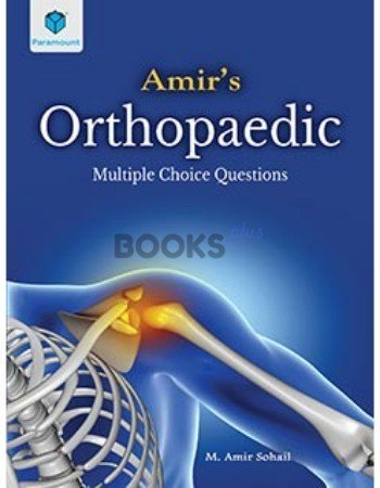 Amir's Orthopaedic Multiple Choice Questions paramount