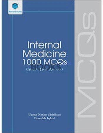 Internal Medicine 1000 MCQs Single Best Answer uzma nazim siddiqui paramount
