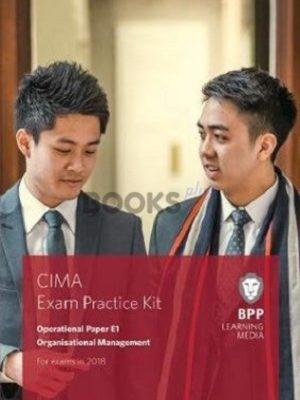 bpp cima e1 Organisational Management Exam Practice Kit 2018