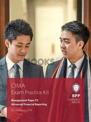 bpp cima f2 advanced financial reporting exam pactice kit 2018