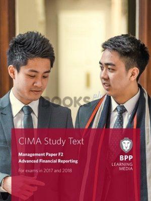 bpp cima f2 advanced financial reporting study text 2018