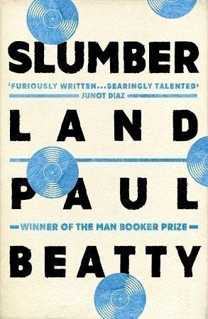 Slumberland Paul Beatty