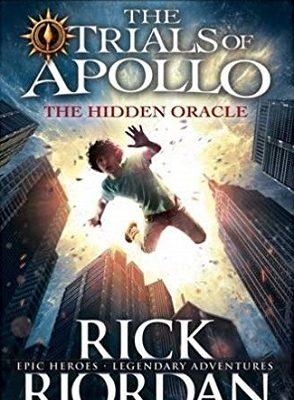 The Trials of Apollo The Hidden Oracle Rick Riordan