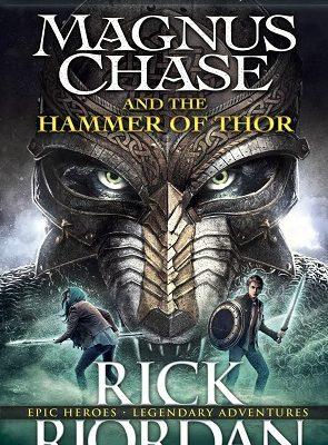Magnus Chase and The Hammer of Thor Rick Riordan