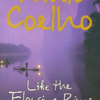Like the Flowing River by Paulo Coelho