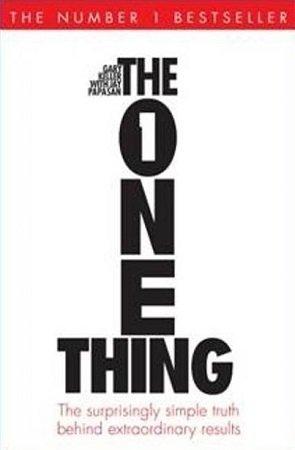 The One Thing by Gary Keller Jay Papasan