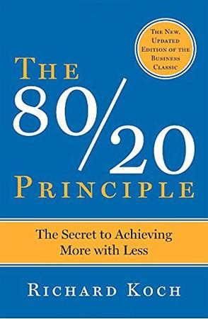 The 80 20 Principle by Richard Koch