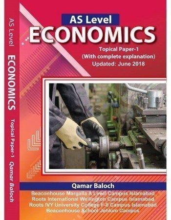 AS Level Economics Topical Paper 1 Updated June 2018 Qamar Baloch