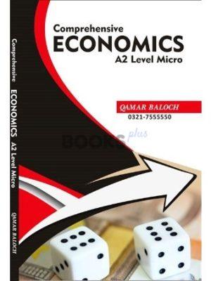 A2 Level Economics Micro Comprehensive Qamar Baloch