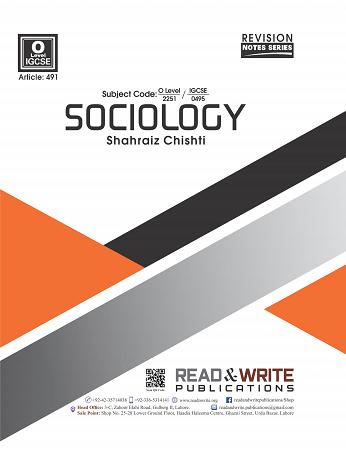 491 Sociology Notes by Shahraiz Javed Chishti