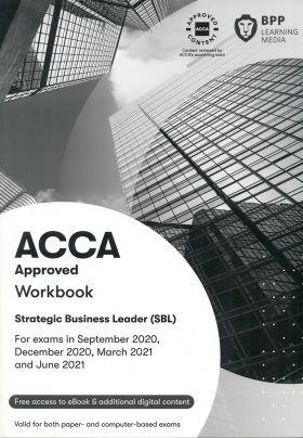 BPP ACCA Strategic Business Leader SBL Workbook Text 2021
