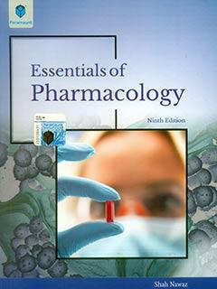Essentials of Pharmacology Shah Nawaz