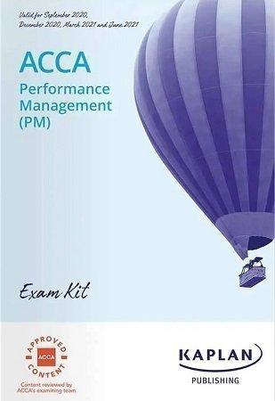 KAPLAN ACCA F5 Performance Management Exam Kit 2021