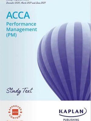 KAPLAN ACCA F5 Performance Management Study Text 2021