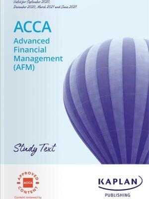 Kaplan ACCA P4 AFM Advanced Financial Management Study Text 2021