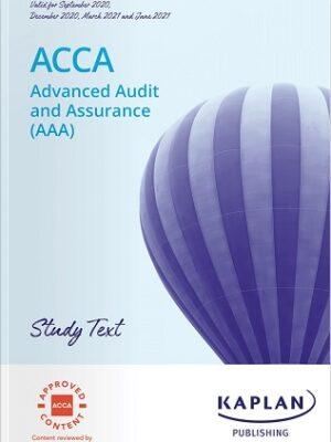 Kaplan ACCA P7 AAA Advanced Audit Assurance Study Text 2021