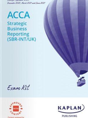 Kaplan ACCA SBR Strategic Business Reporting Exam Kit 2021