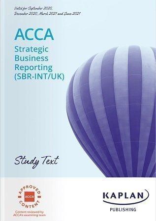 Kaplan ACCA SBR Strategic Business Reporting Study Text 2021