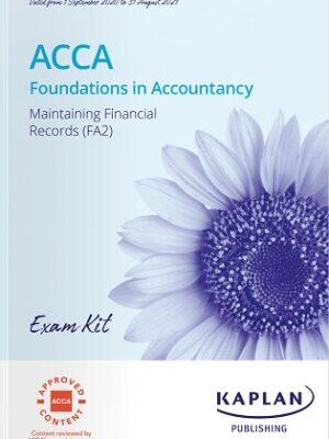 Kaplan FIA Maintaining Financial Records FA2 Exam Kit 2021