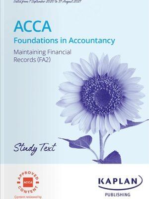 Kaplan FIA Maintaining Financial Records FA2 Study Text 2021