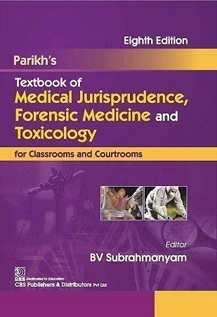 Parikhs jurisprudence Forensic Toxicology