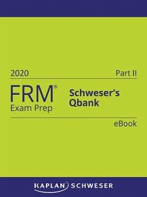 Schweser FRM Part 2 Qbank 2020