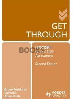 Get Through MRCGP Clinical Skills Assessment 2nd edition