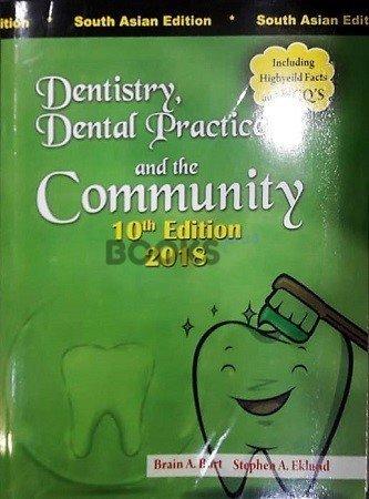 Dentistry Dental Practice and the Community Burt