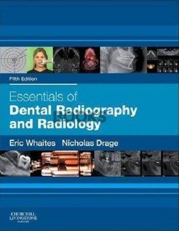 Essentials of Dental Radiography & Radiology 5th Edition