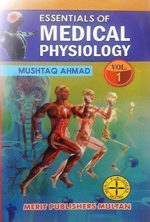 Essentials of Medical Physiology mushtaq ahmad