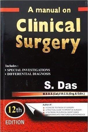 A Manual on clinical Surgery Das 12th Ed