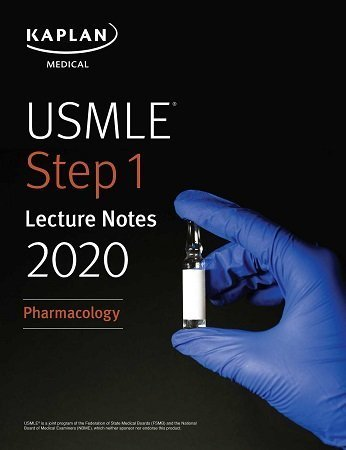 Kaplan USMLE Step 1 Lecture Notes Pharmacology 2020